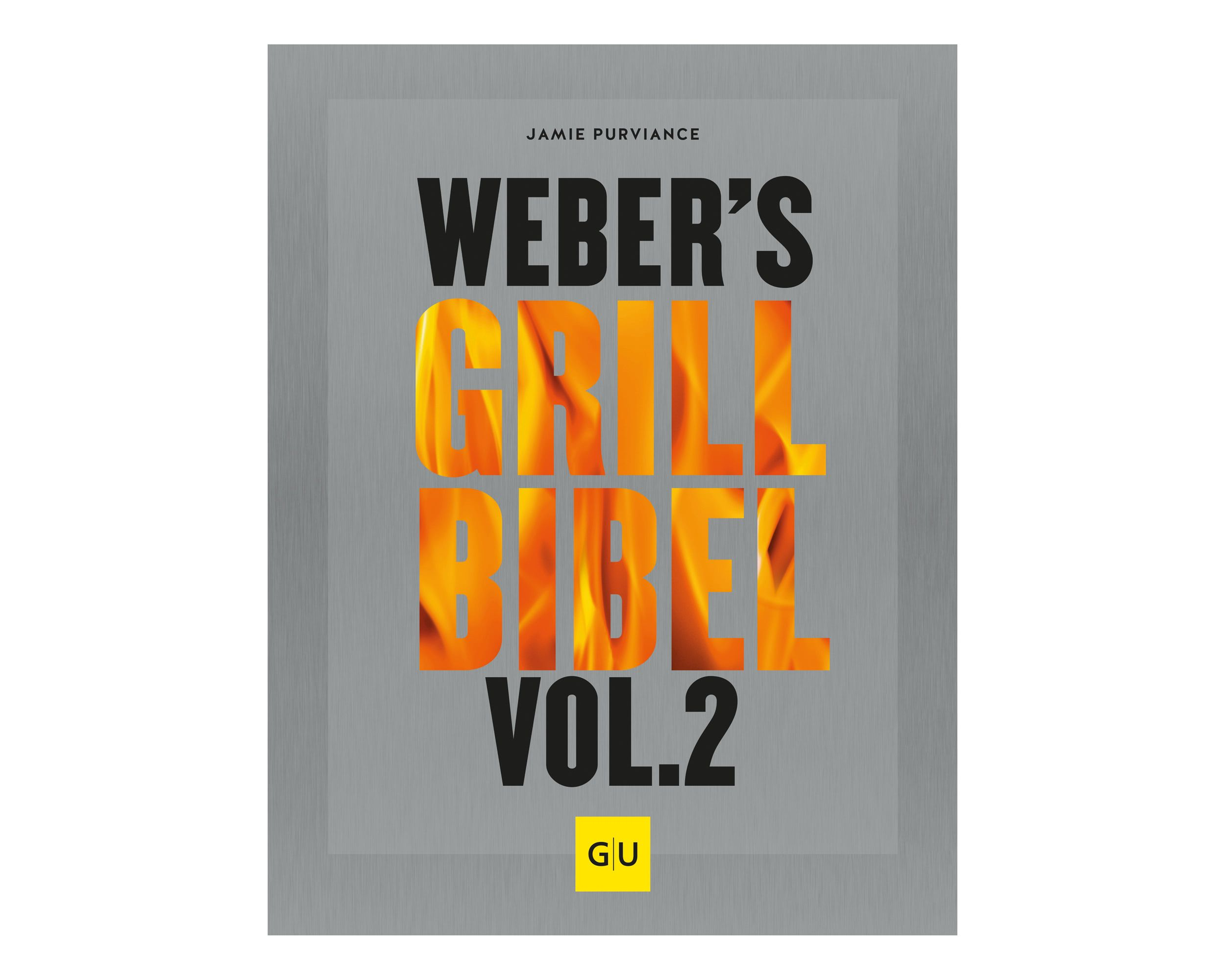 Weber´s Grill-Bibel Vol2